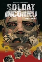 Soldat inconnu (Urban Comics) -1- Possédé