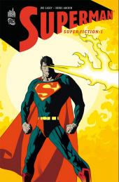 Superman : Super Fiction -1- Super Fiction - Tome 1