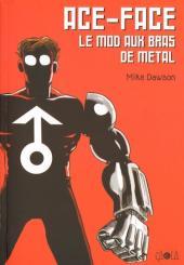 Ace-Face - Le mod aux bras de métal