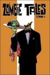 Zombie Tales -1- T1