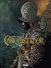 Conquistador (Dufaux et Xavier) -1- Tome I