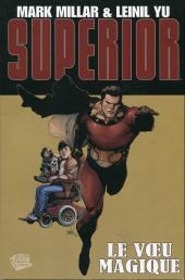 Superior (Panini Comics) -1- Le vœu magique