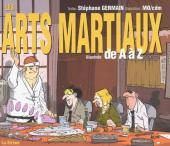 Illustré (Le petit ) (La Sirène / Soleil Productions / Elcy) - Les arts martiaux illustrés de A à Z