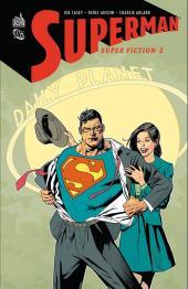 Superman : Super Fiction -2- Super Fiction - Tome 2