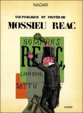 Vie publique et privée de Mossieu Réac