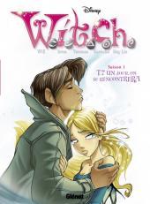 W.I.T.C.H. - Saison 1 (Glénat) -7- Un jour, on se rencontrera