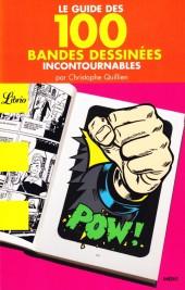 (DOC) Biographies, entretiens, études... -Librio- Le Guide des 100 bandes dessinées incontournables