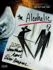 Alcoholic (The) (2008) - The Alcoholic