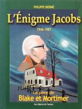 (AUT) Jacobs -20- L'Énigme Jacobs - 1946-1987 - Le père de Blake et Mortimer