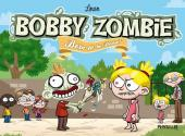 Bobby Zombie - Born to be Dead!