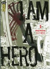 I am a hero -3- Tome 3