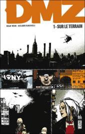 DMZ (Urban Comics) -1- Sur le terrain