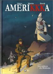 Amerikkka -8- Les milices du Montana