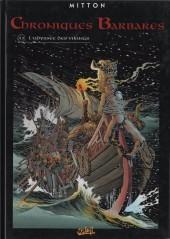 Chroniques Barbares -3- L'odyssée des Vikings