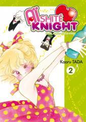 Aïshité Knight -2- Volume 2