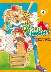 Aïshité Knight -4- Volume 4