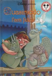 Mickey club du livre -199- Quasimodo l'ami fidèle