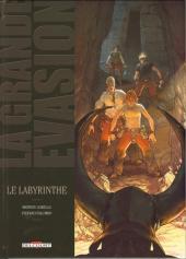 La grande évasion -2- Le Labyrinthe