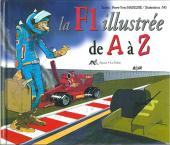 Illustré (Le petit ) (La Sirène / Soleil Productions / Elcy) - La F1 illustrée de A à Z