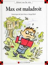 Ainsi va la vie (Bloch) -29- Max est maladroit