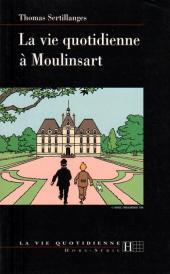 Tintin - Divers - La vie quotidienne à Moulinsart
