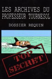(AUT) Hergé -115- Les archives du professeur tournesol - dossier requin