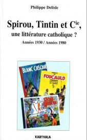 (DOC) Études et essais divers - Spirou, Tintin et Cie, une littérature catholique ? - Années 1930 / Années 1980