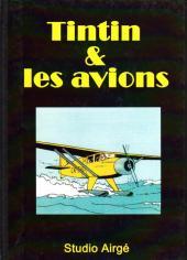 (AUT) Hergé -180- Tintin et les avions
