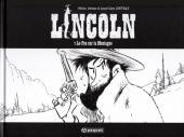 Lincoln -7ES- Le Fou sur la Montagne