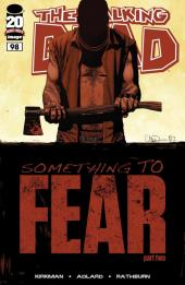 Walking Dead (The) (2003) -98- Something to fear (part two)