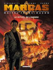 Marcas, maître franc-maçon -1- Le rituel de l'ombre (Volume 1/2)