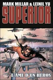 Superior (Panini Comics) -2- L'âme d'un héros