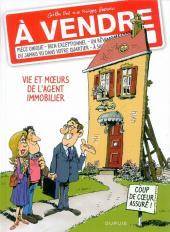 À vendre -1- Vie et mœurs de l'agent immobilier