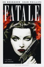 Fatale -1- La Mort aux trousses