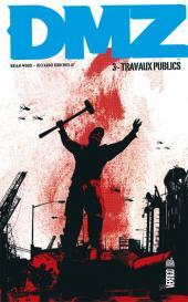 DMZ (Urban Comics) -3- Travaux publics