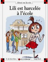 Ainsi va la vie (Bloch) -99- Lili est harcelée à l'école