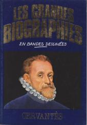 Les grandes biographies en bandes dessinées - Cervantès