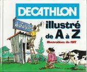 Illustré (Le petit ) (La Sirène / Soleil Productions / Elcy) -Pub- Décathlon illustré de A à Z