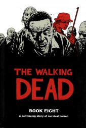 Walking Dead (The) (2003) -HC08- Book Eight