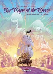De Cape et de Crocs -INT4- Intégrale - Actes VII - VIII