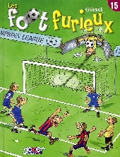 Les foot furieux -15- Tome 15