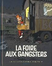 Spirou et Fantasio -HCourte2- La Foire aux gangsters