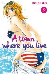 A town where you live -9- Tome 9