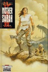 Mother Sarah -9- Déflagrations