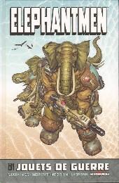 Elephantmen -1- Jouets de guerre