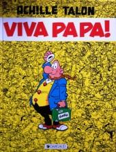 Achille Talon -20b91- Viva Papa!