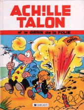 Achille Talon -19c92- Achille Talon et le grain de la folie