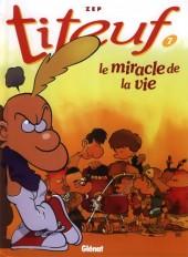 Titeuf -7c- Le miracle de la vie