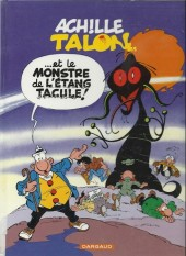 Achille Talon -40c00- Achille Talon et le monstre de l'Étang Tacule !