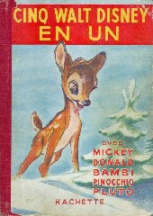 Les belles histoires Walt Disney (1re Série) -REC- Cinq Walt Disney en un, avec Mickey, Donad, Bambi, Pinocchio, Pluto